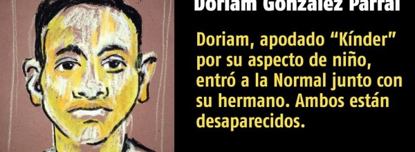 A 30 días #YoTeNombro Doriam González Parral #Ayotz1napa #43Ayotzinapa