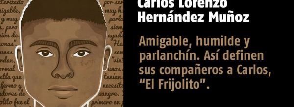 A 35 días #YoTeNombro Carlos Lorenzo Hernández Muñoz #Ayotz1napa #43Ayotzinapa