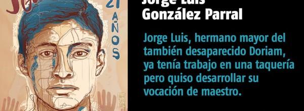 A 18 días #YoTeNombro Jorge Luis González Parral #Ayotz1napa #43Ayotzinapa
