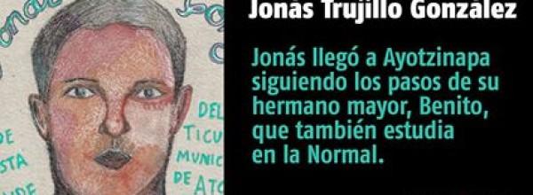 A 22 días #YoTeNombro Jonás Trujillo González #Ayotz1napa #43Ayotzinapa