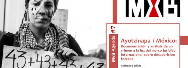 Ayotzinapa a la luz del marco jurídico internacional sobre desaparición forzada