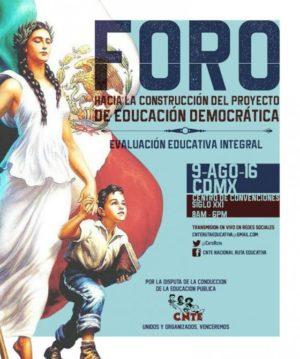 Foro Educacion Democratica CNTE