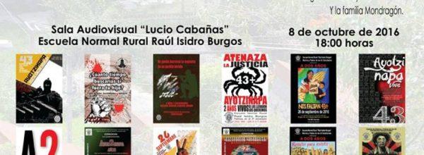 Exposición de los carteles del 2° Aniversario del 26 de Septiembre #Ayotzinapa